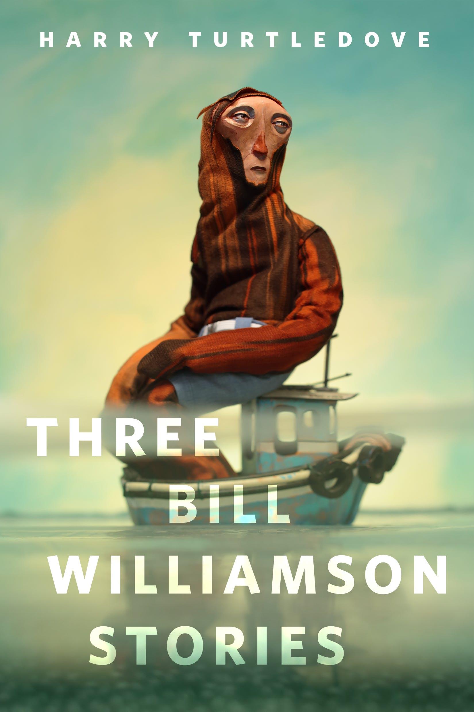 Image of Three Bill Williamson Stories