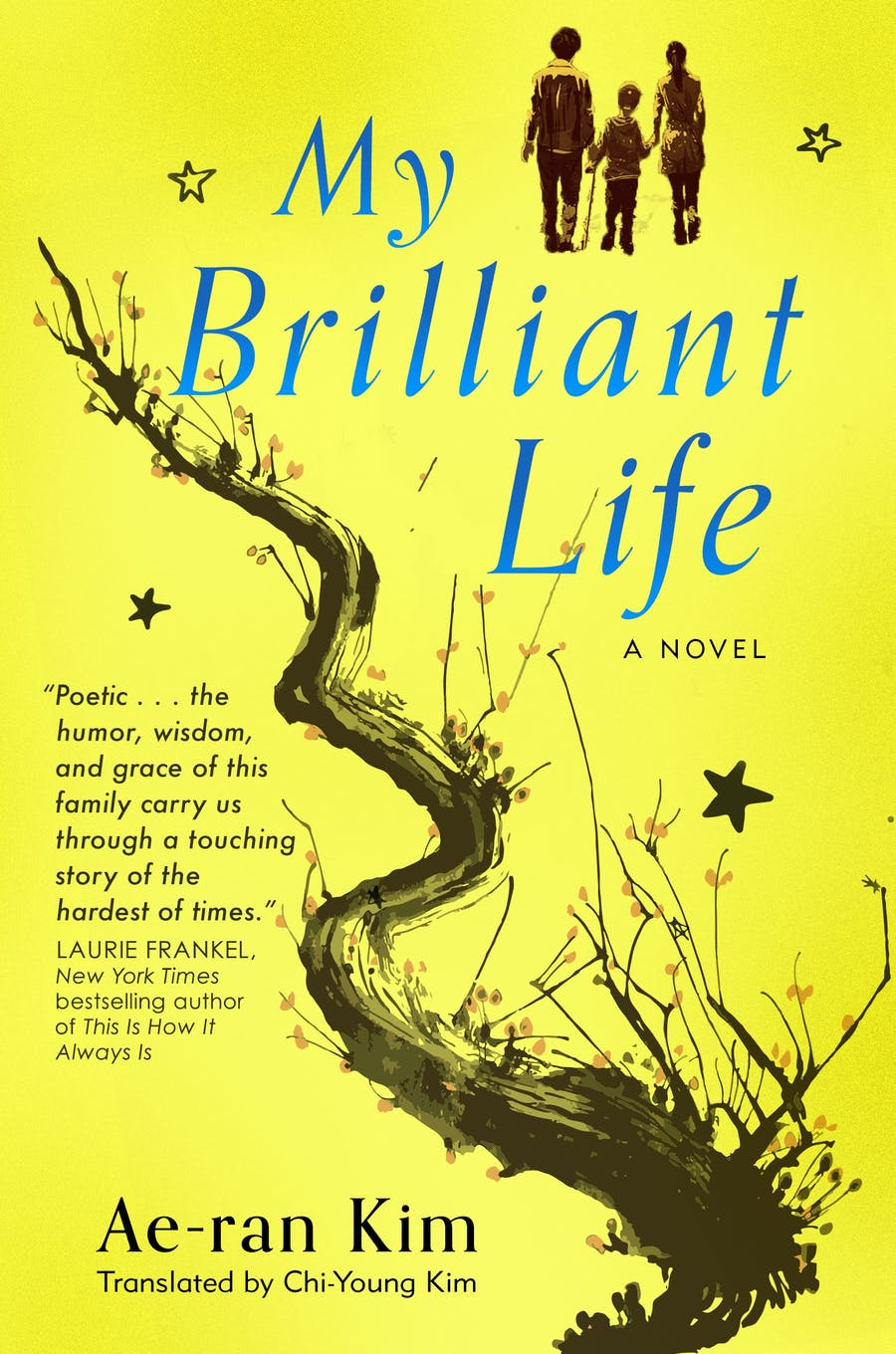 My Brilliant Life by Ae-ran Kim; translated by Chi-Young Kim
