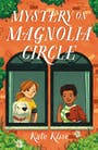 Book cover of Mystery on Magnolia Circle