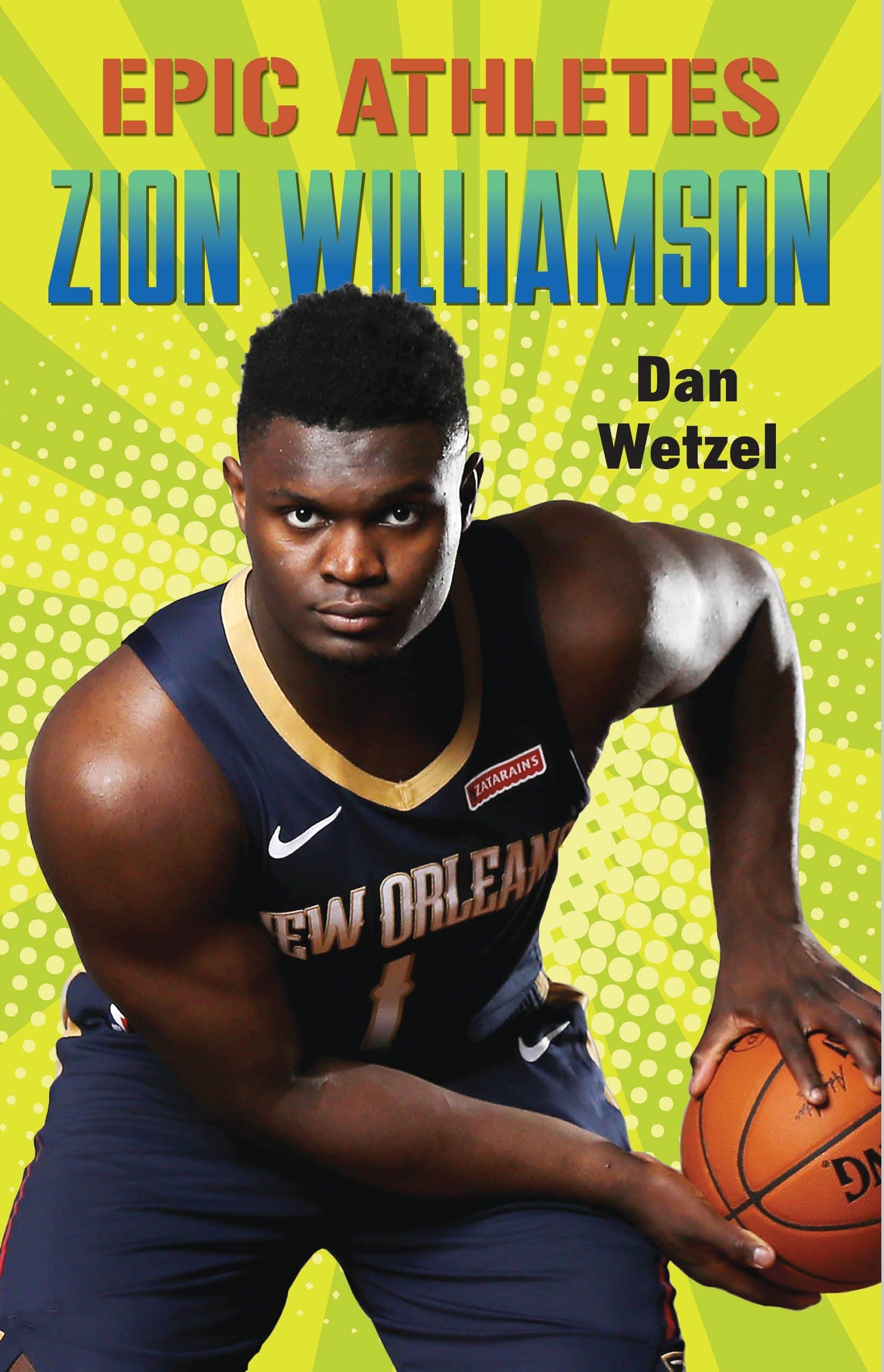 Image of Epic Athletes: Zion Williamson