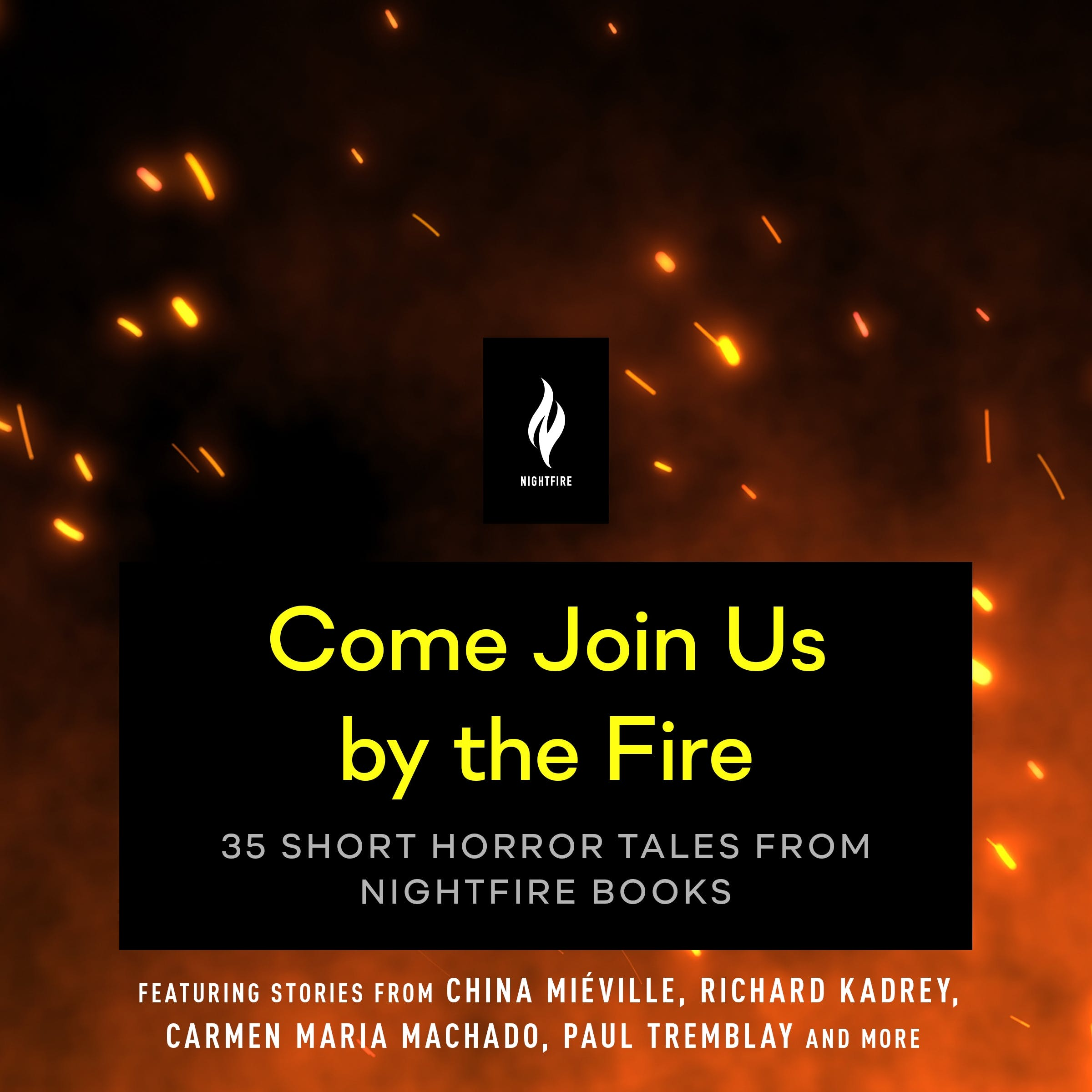 Image of Come Join Us By the Fire