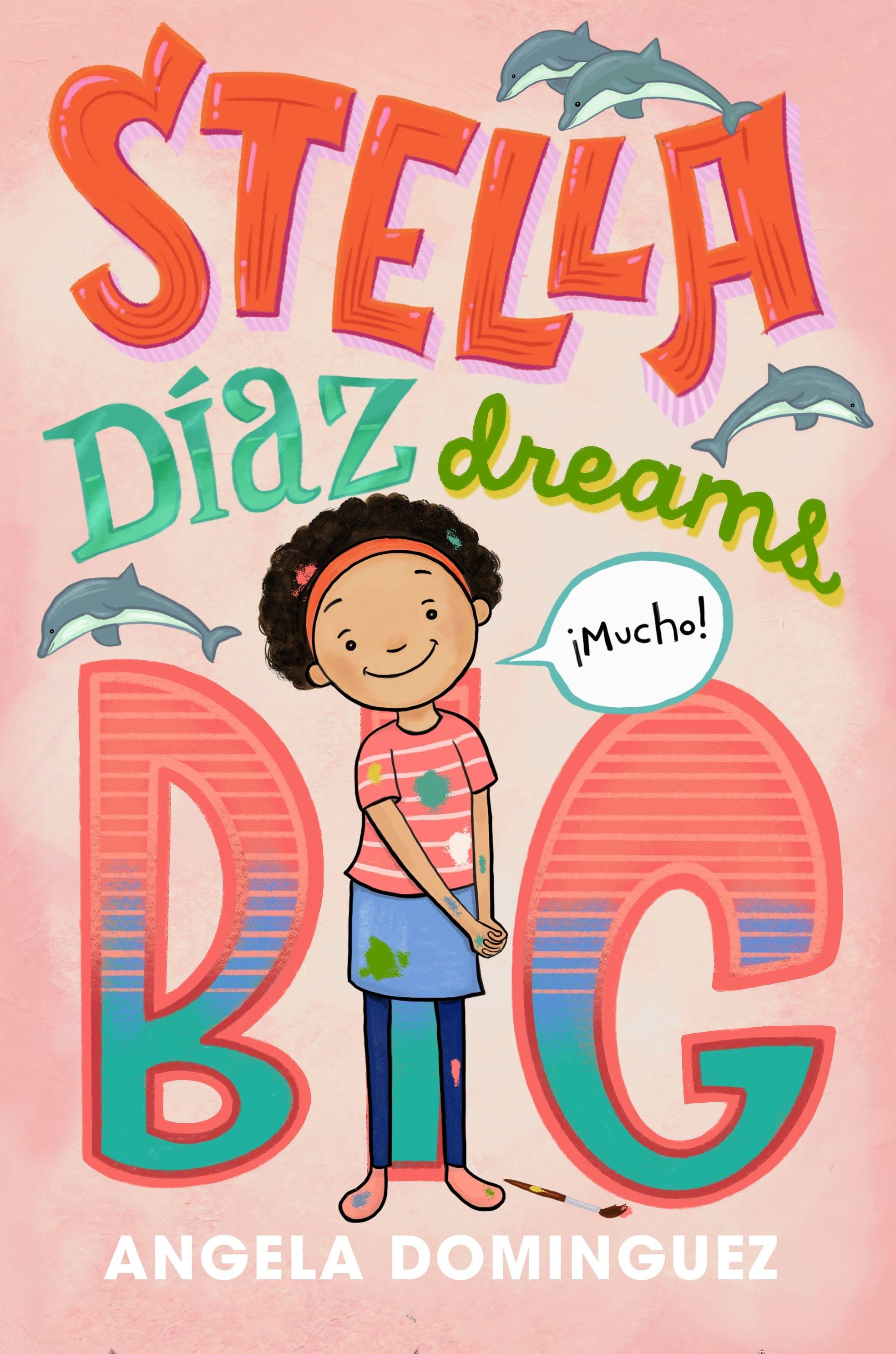 Image of Stella Díaz Dreams Big