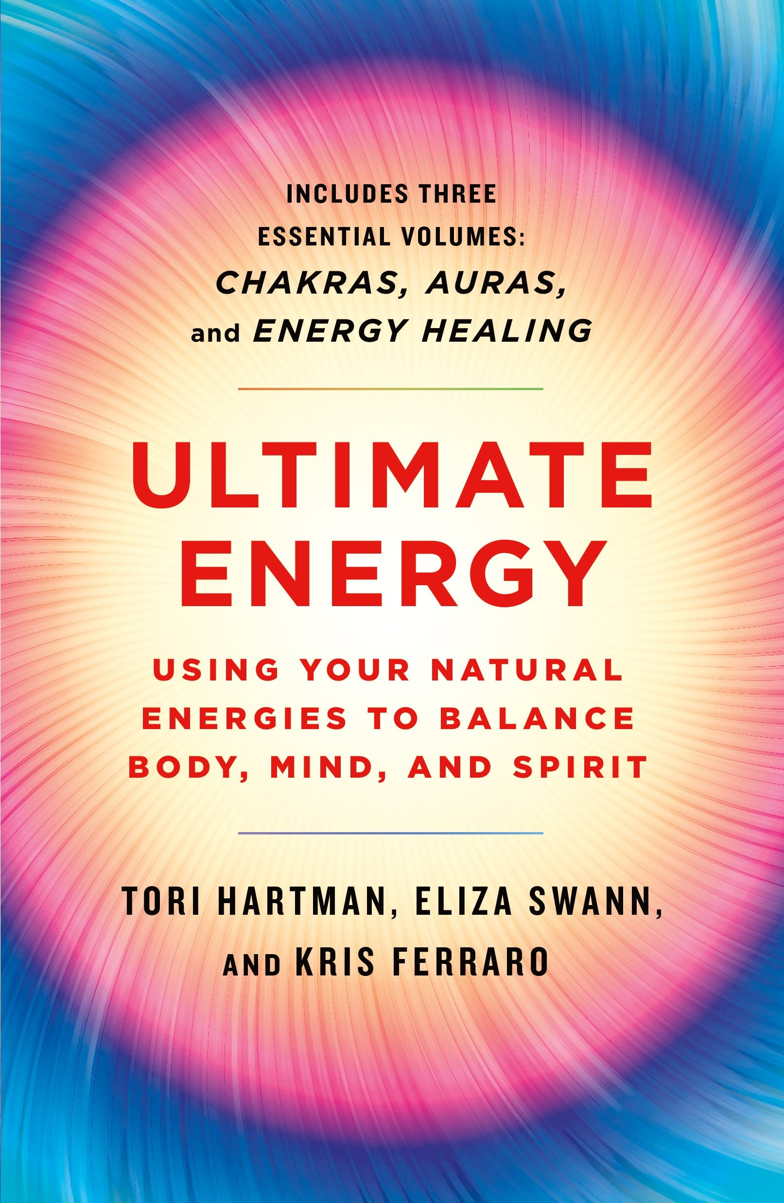 Image of Ultimate Energy: Using Your Natural Energies to Balance Body, Mind, and Spirit