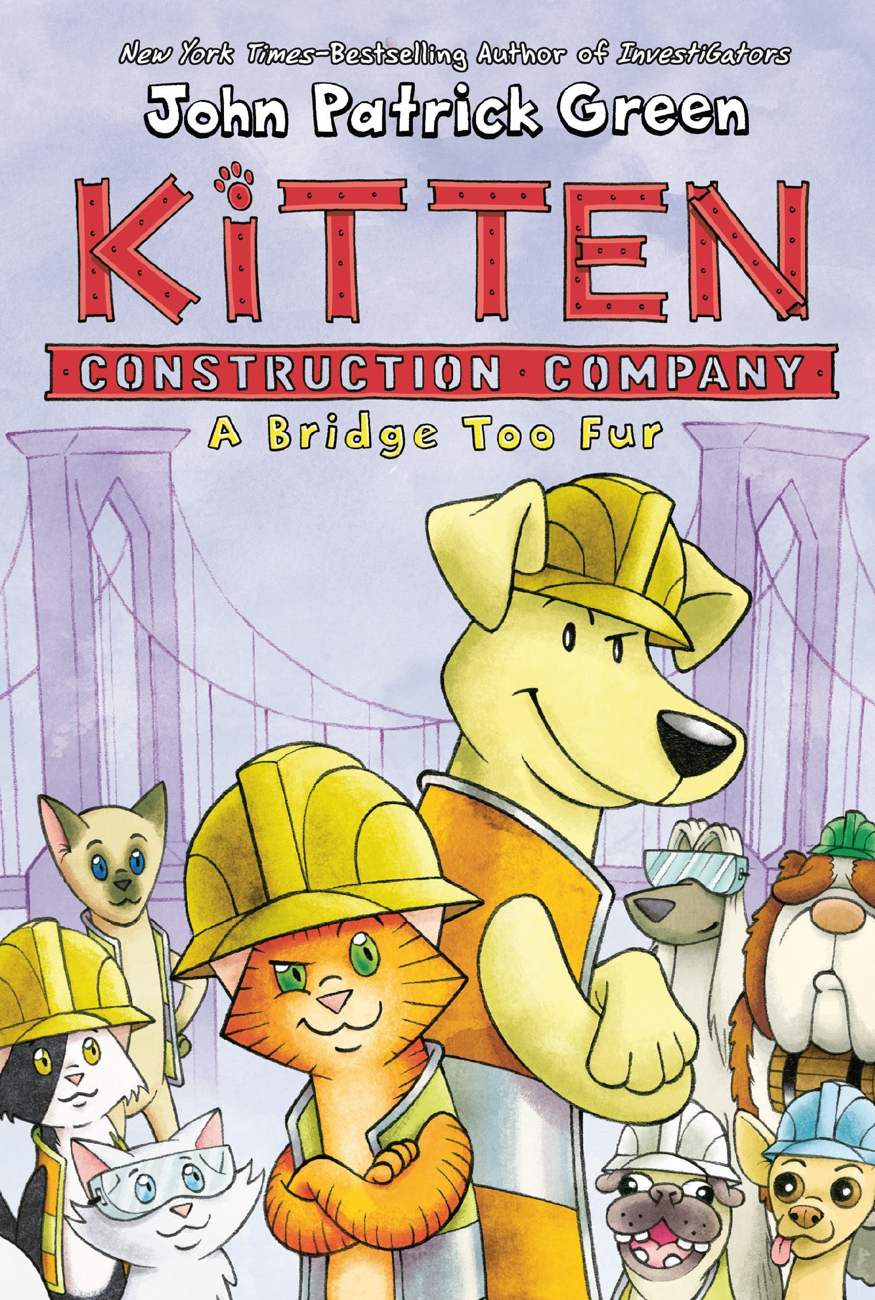 Image of Kitten Construction Company: A Bridge Too Fur
