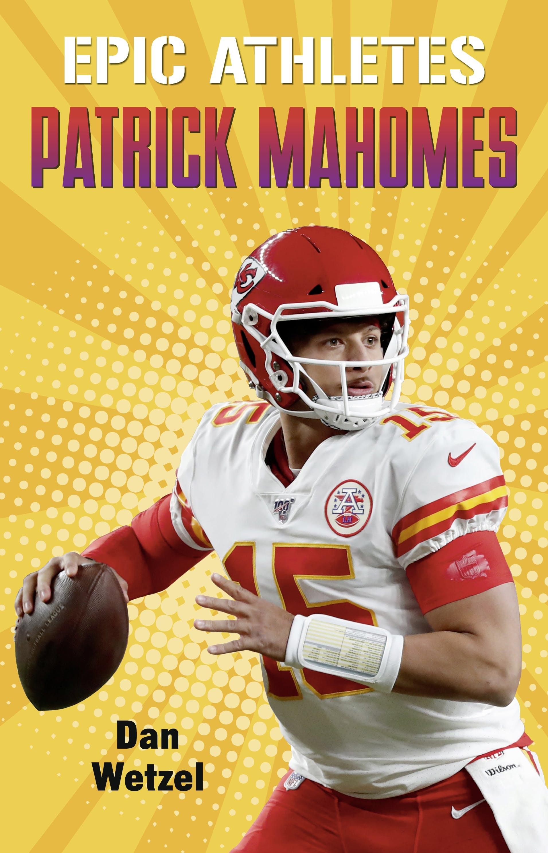Image of Epic Athletes: Patrick Mahomes