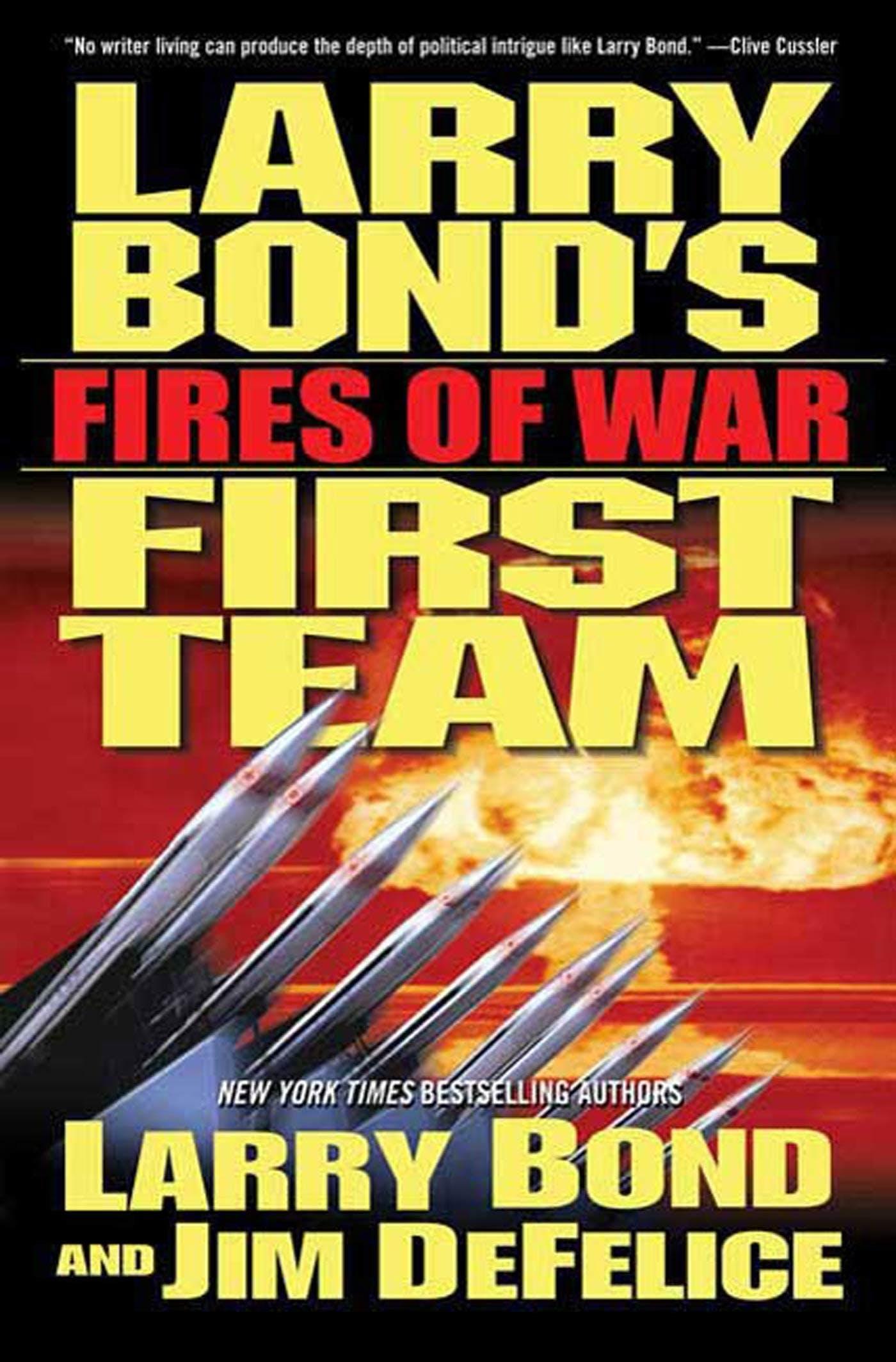 Image of Larry Bond's First Team: Fires of War