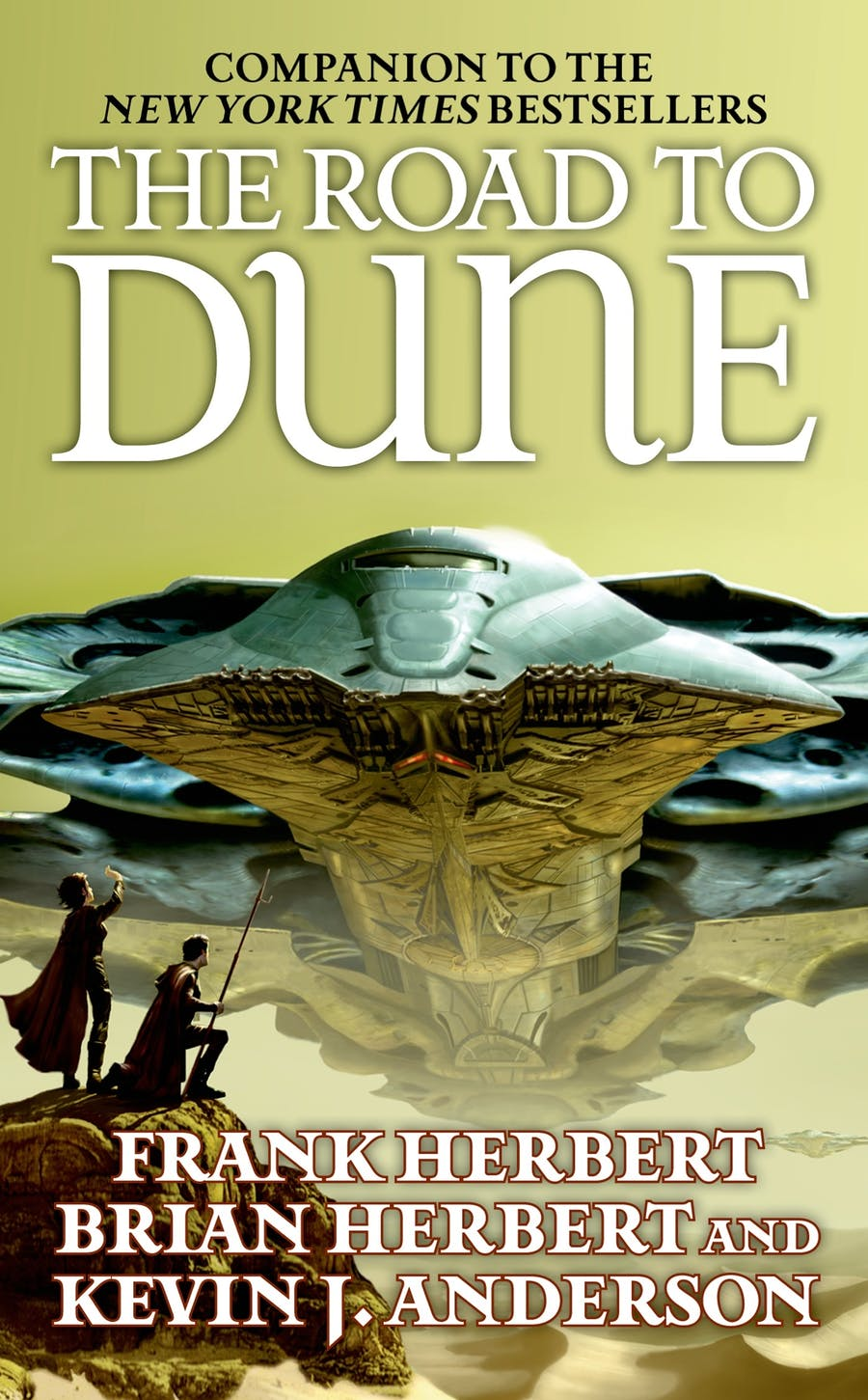 The Road to Dune by Frank Herbert, Brian Herbert, and Kevin J. Anderson