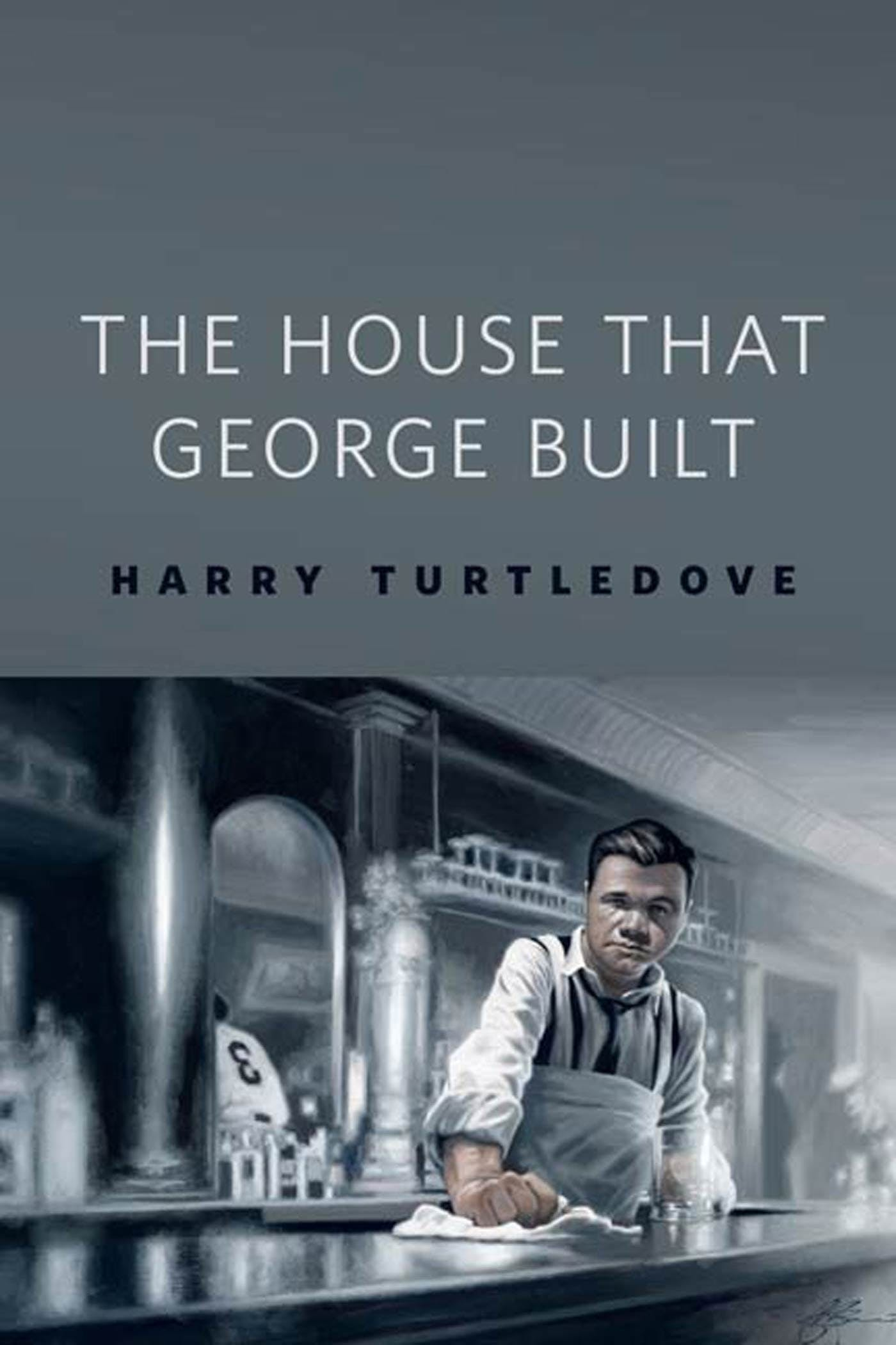 Image of The House That George Built