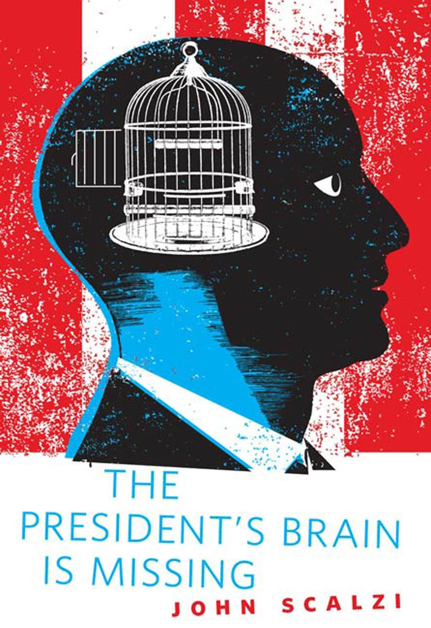 Image of The President's Brain is Missing