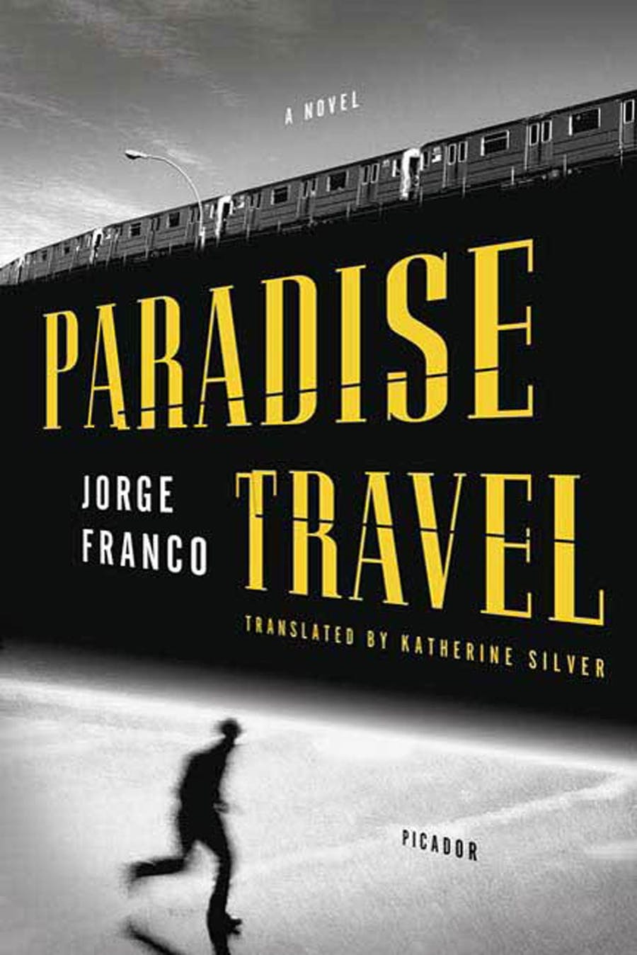 Paradise Travel by Jorge Franco; Translated by Katherine Silver