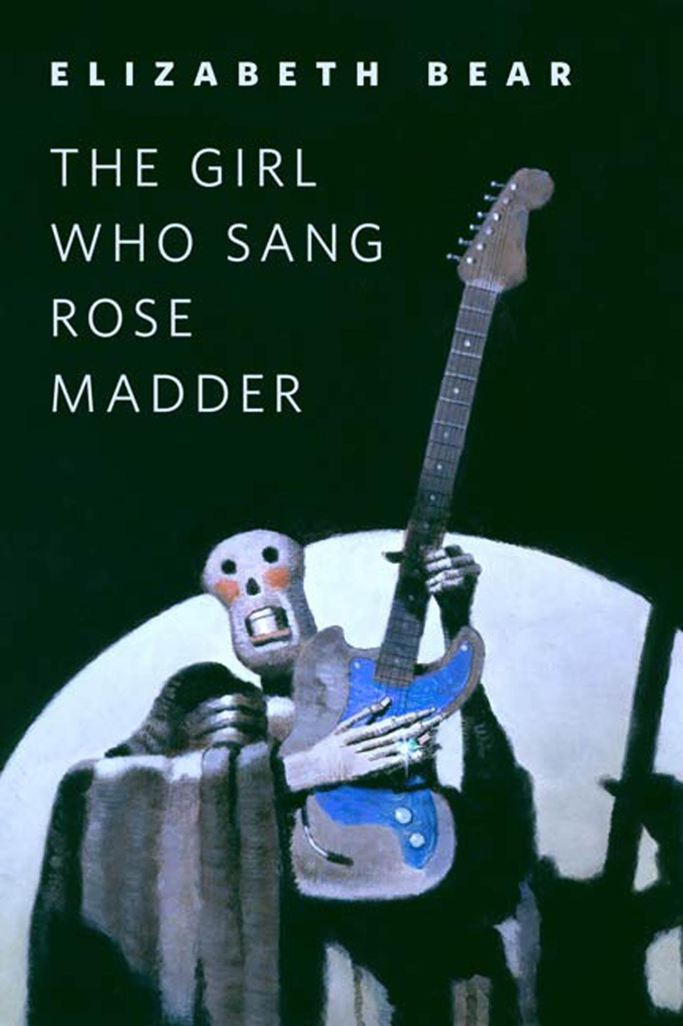 Image of The Girl Who Sang Rose Madder