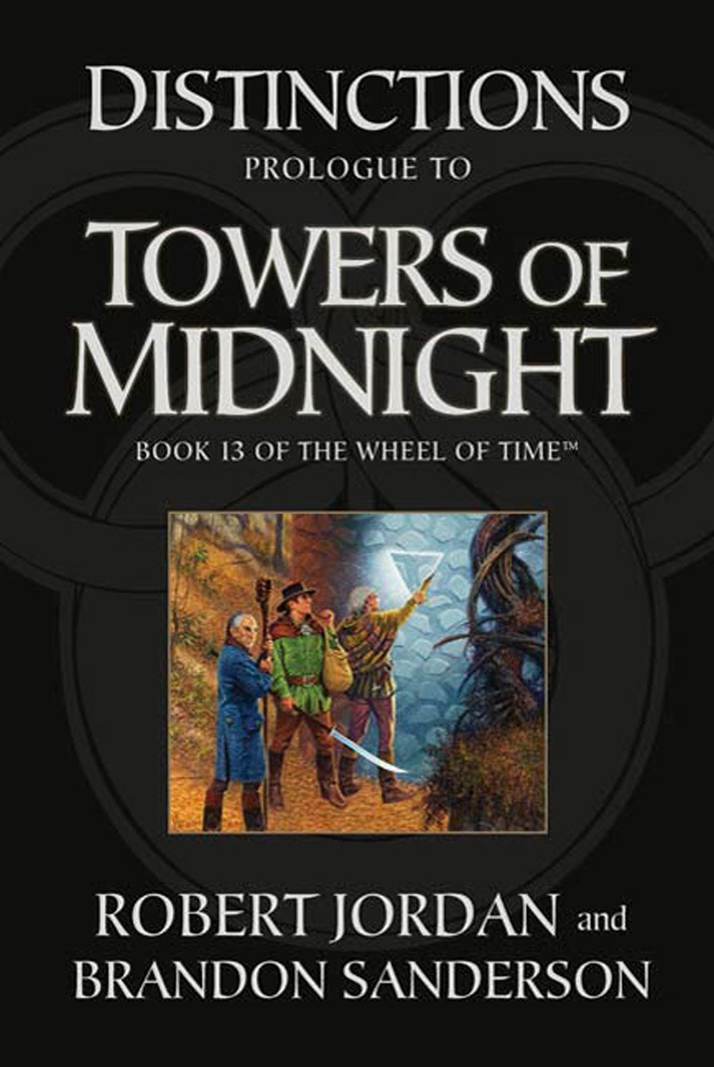 Image of Distinctions: Prologue to Towers of Midnight
