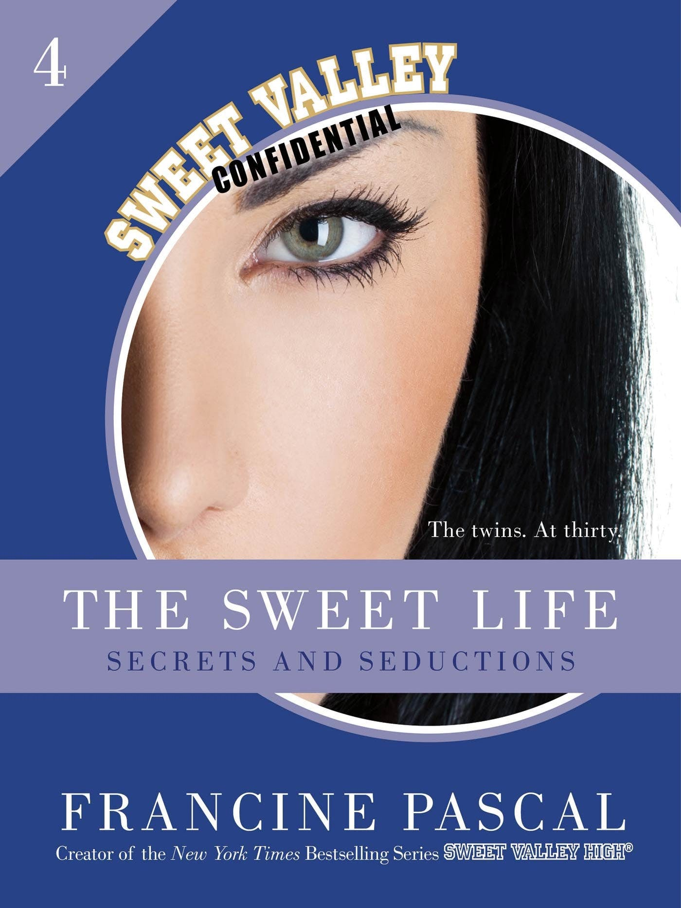 Image of The Sweet Life #4: An E-Serial