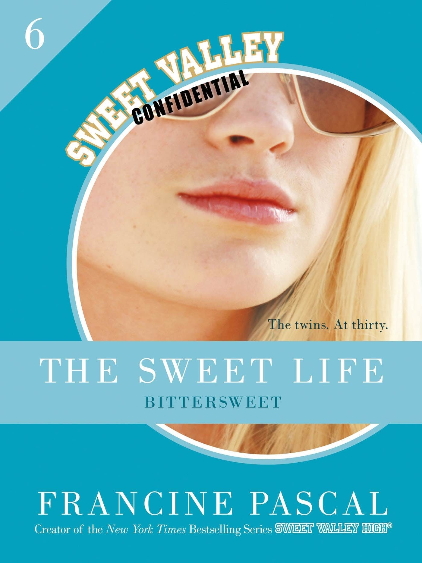 Image of The Sweet Life #6: An E-Serial