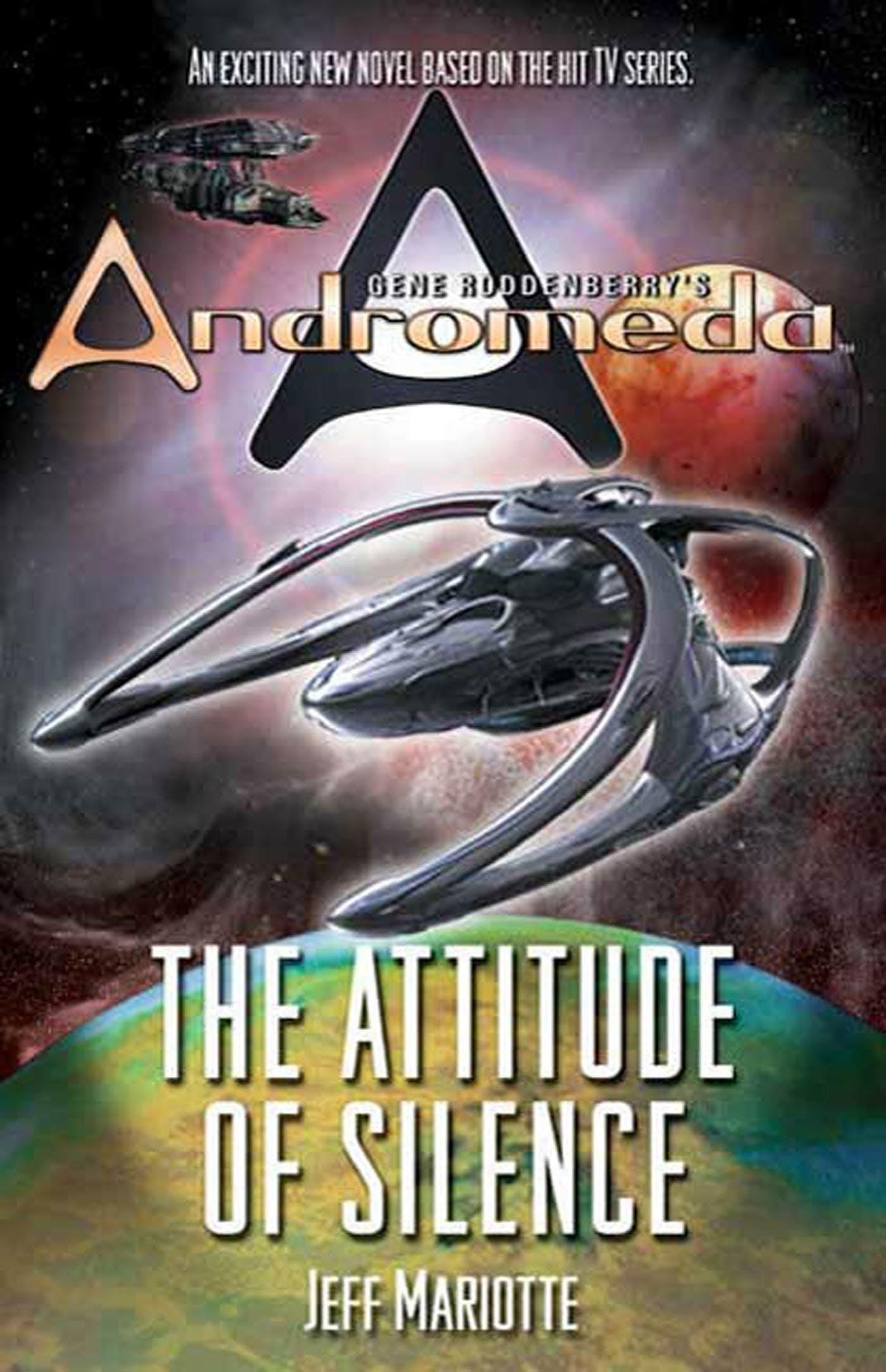 Image of Gene Roddenberry's Andromeda: The Attitude of Silence
