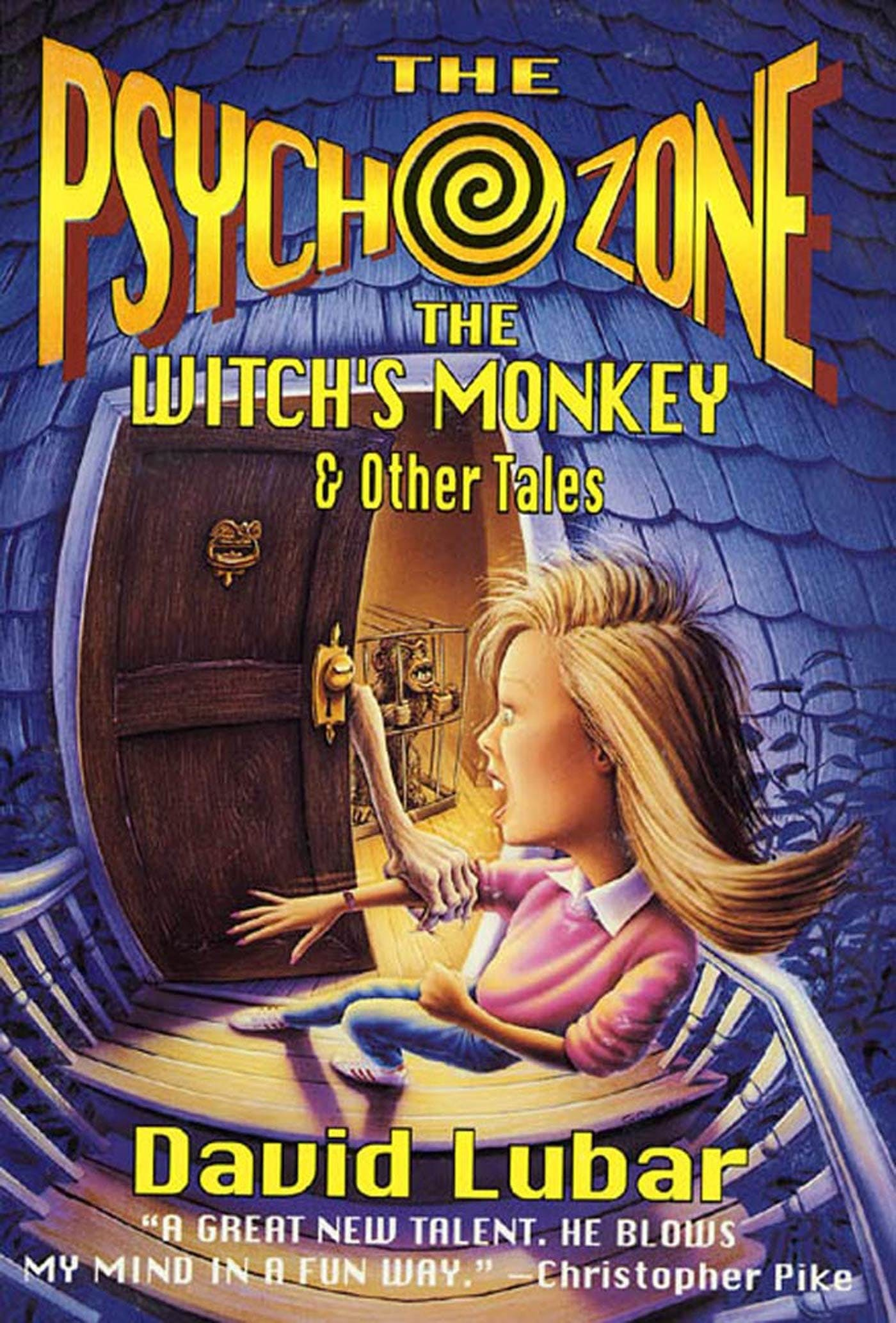 Image of The Psychozone: The Witches' Monkey and Other Tales