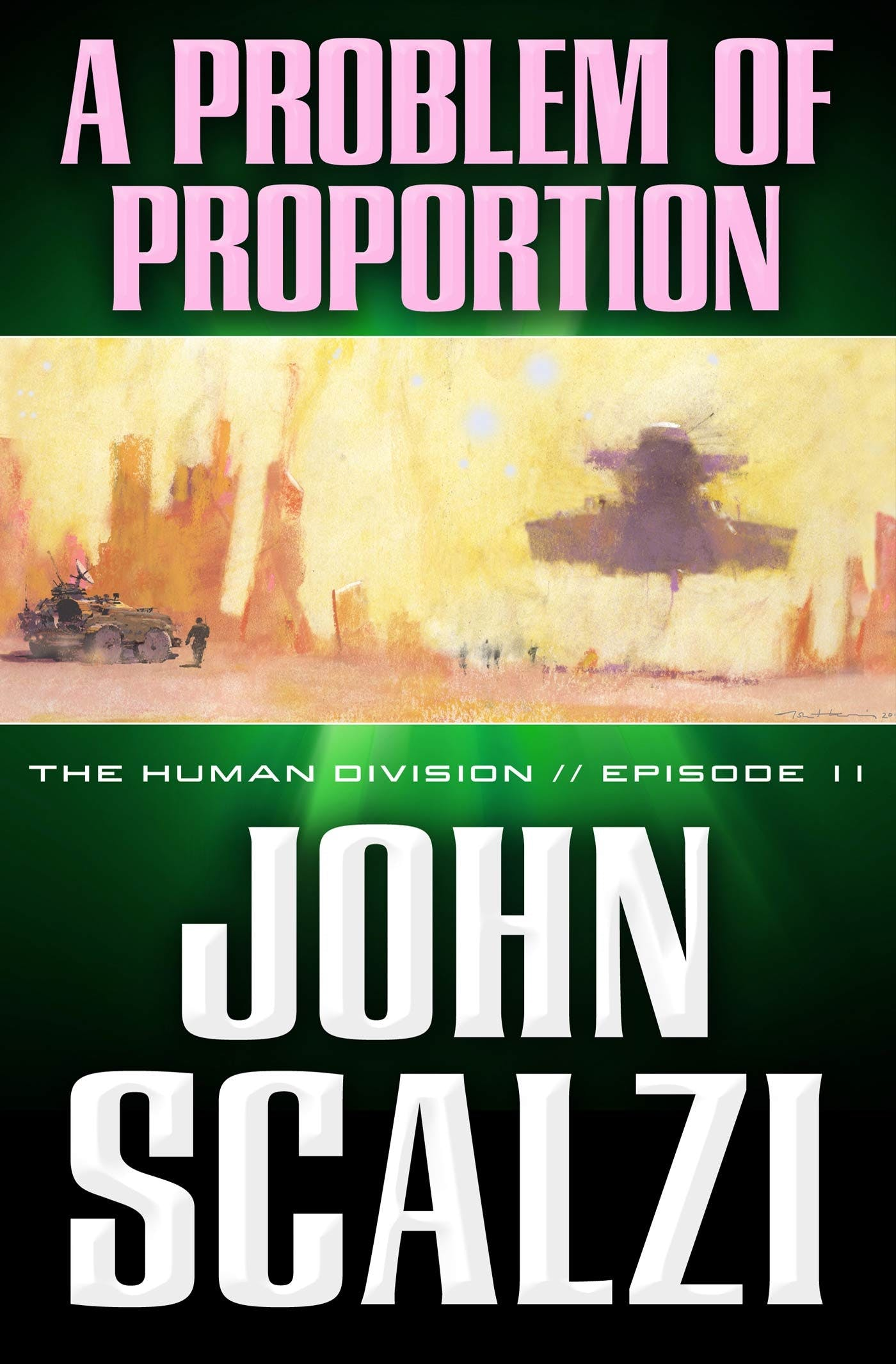 Image of The Human Division #11: A Problem of Proportion