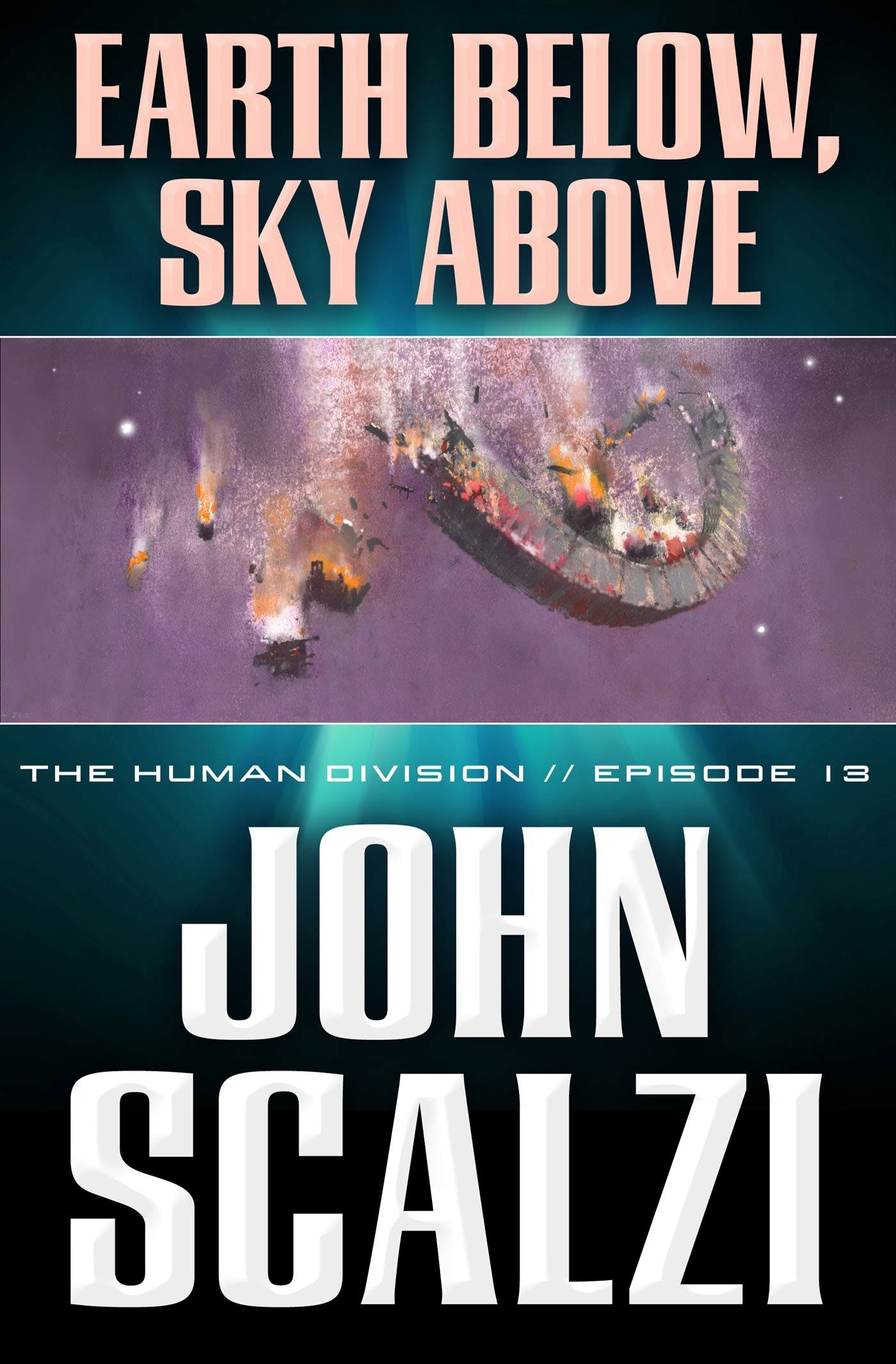 Image of The Human Division #13: Earth Below, Sky Above