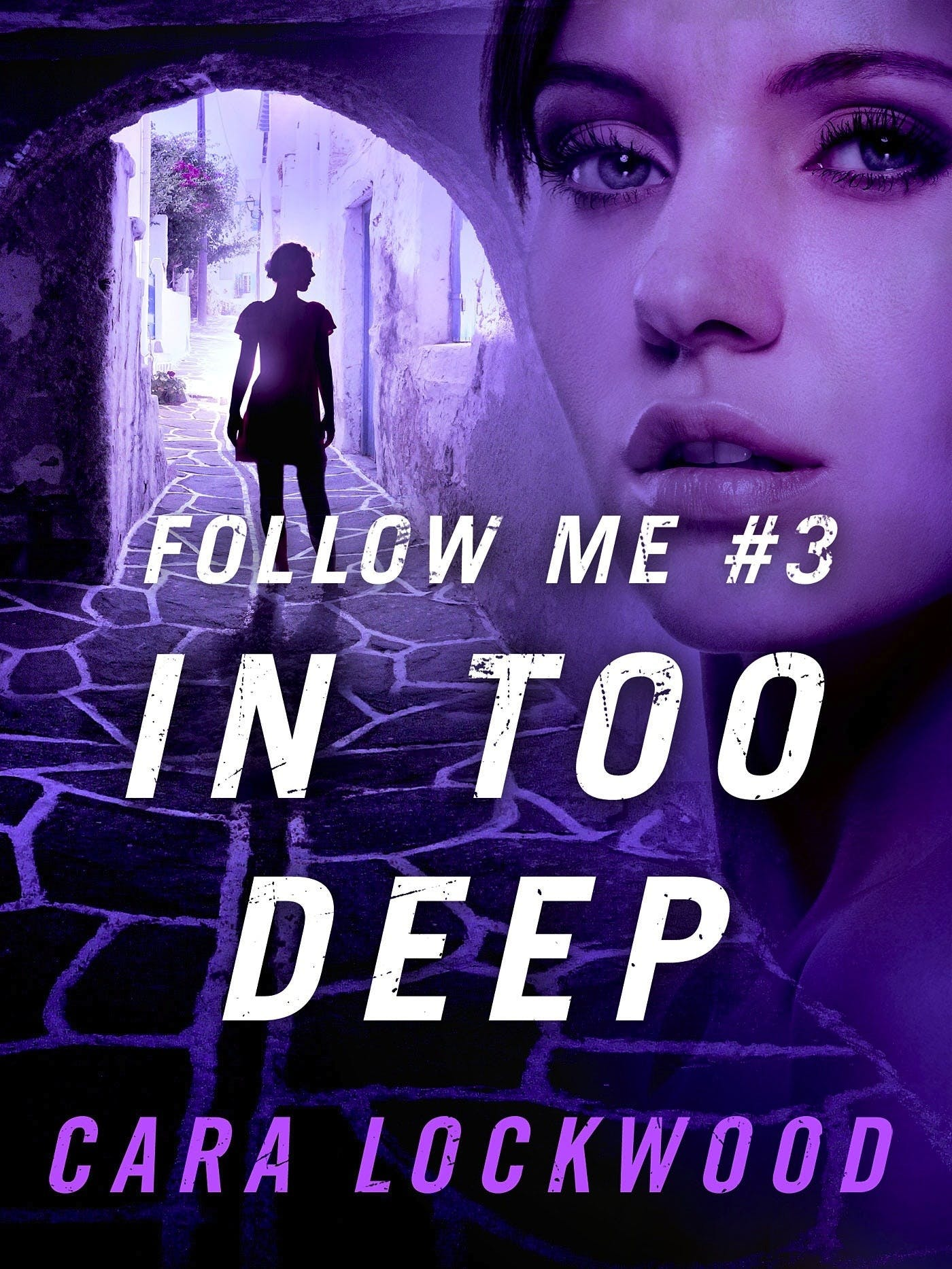 Image of Follow Me #3: In Too Deep