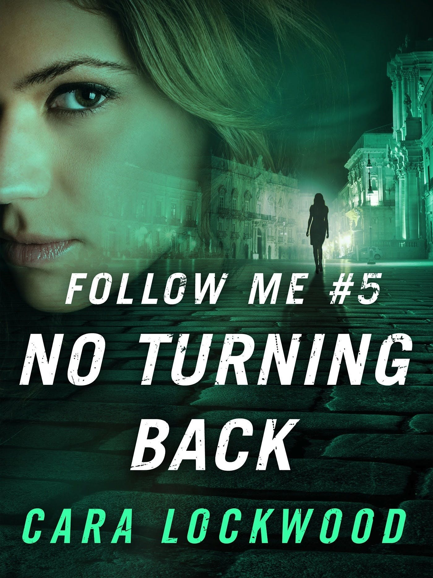 Image of Follow Me #5: No Turning Back