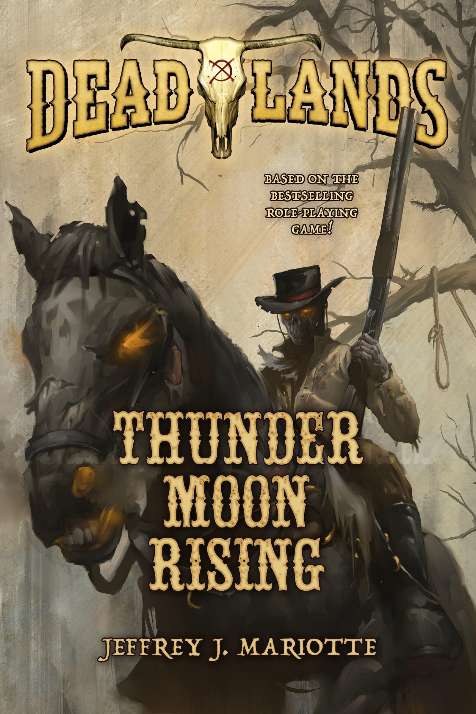 Image of Deadlands: Thunder Moon Rising