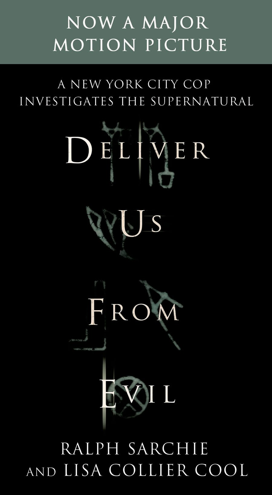Deliver Us From Evil by Ralph Sarchie and Lisa Collier Cool