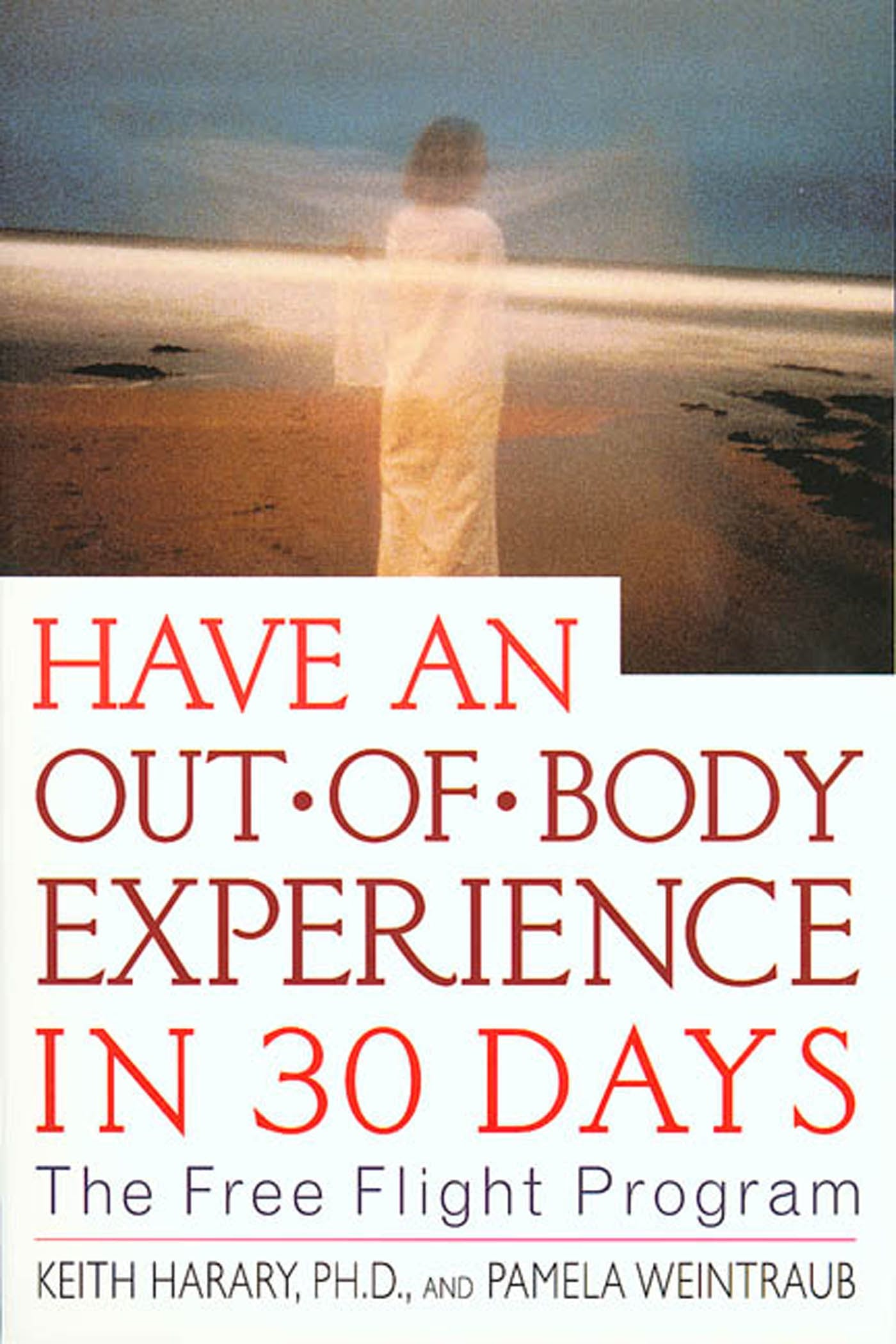 Image of Have an Out-of-Body Experience in 30 Days