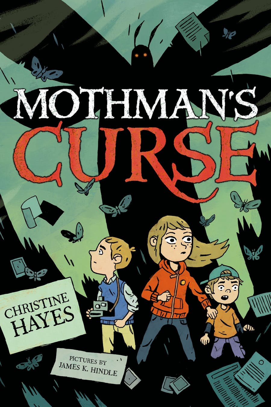Mothman's Curse by Christine Hayes; illustrated by James K. Hindle