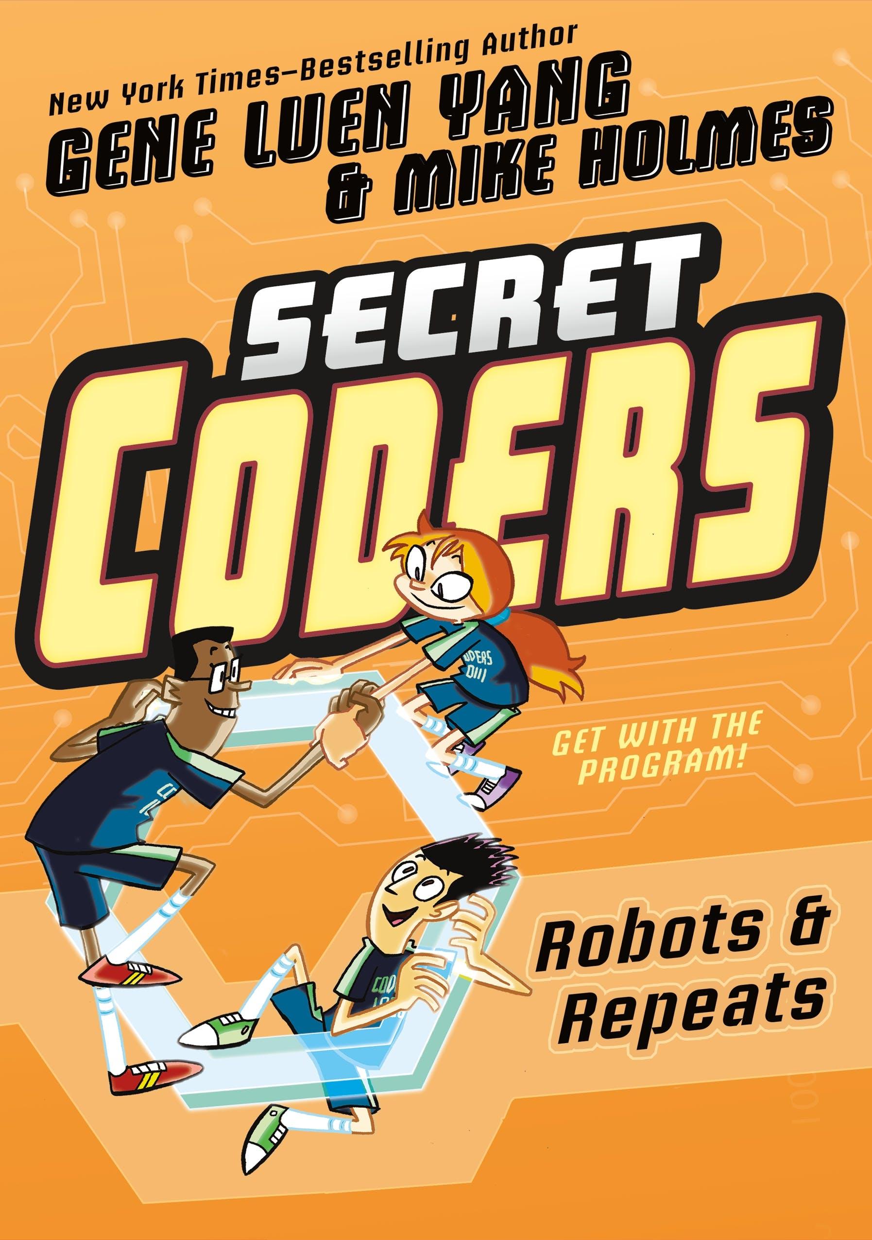 Image of Secret Coders: Robots & Repeats