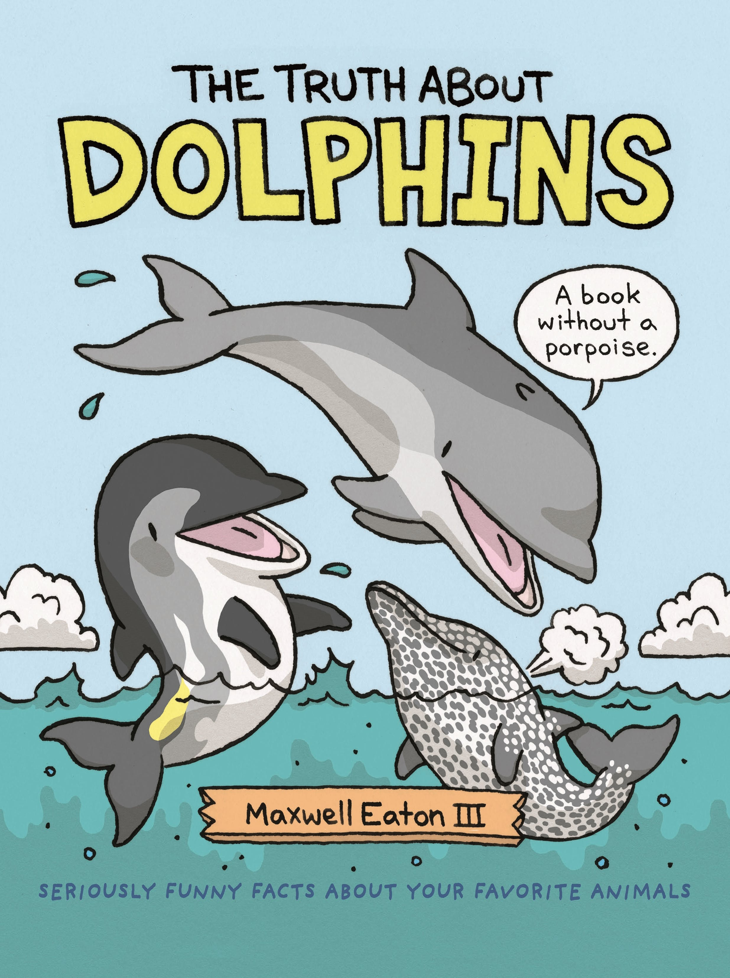 Image of The Truth About Dolphins