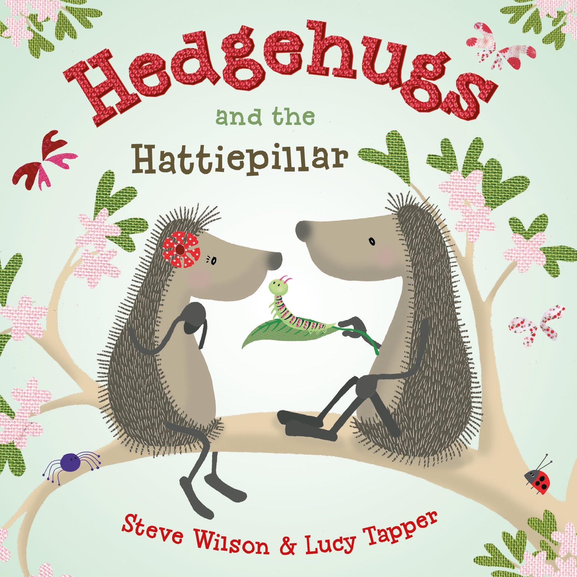 Image of Hedgehugs and the Hattiepillar